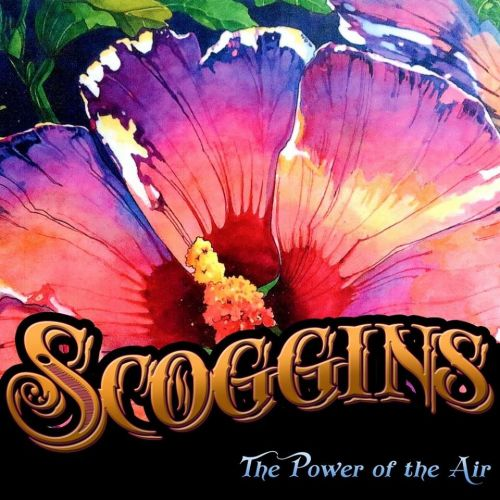 Scoggins - The Power of the Air (2017)