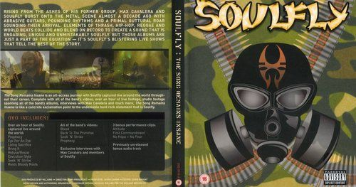Soulfly - The Song Remains Insane (2005) [DVD5]