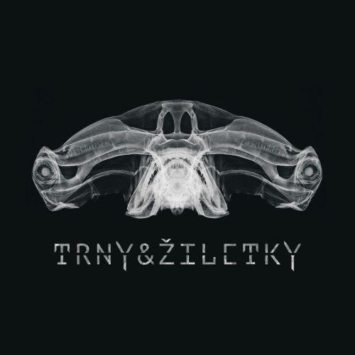 Trny & žiletky - Trny & žiletky (2017)