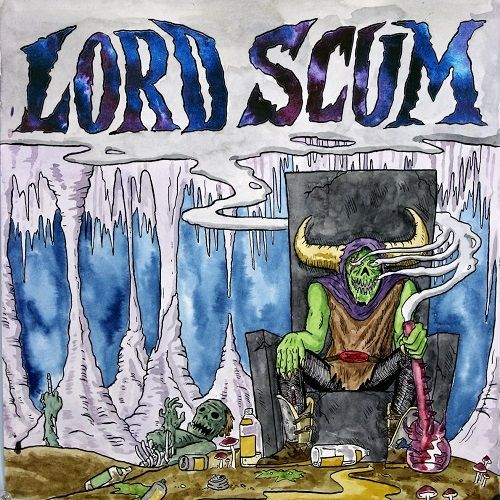 Lord Scum - Lord Scum (2017)