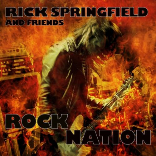 Rick Springfield And Friends - Rock Nation [Compilation] (2017)