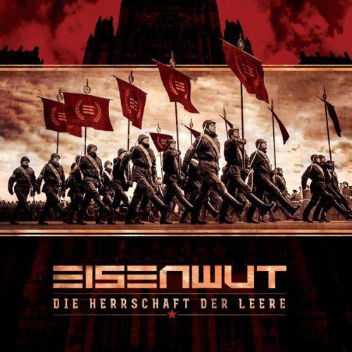 Eisenwut - Herrschaft Der Leere (2017)