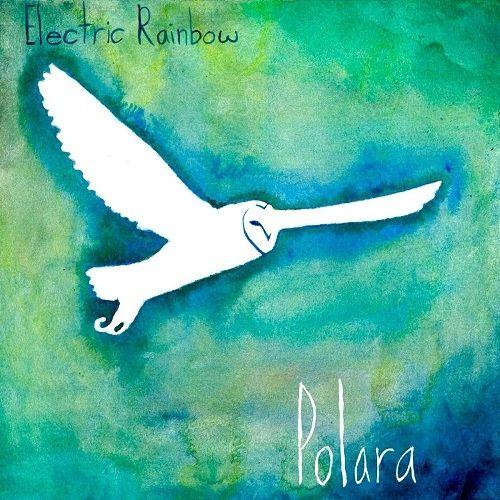 Electric Rainbow - Polara (2017)