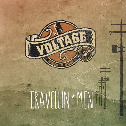 Voltage - Travellin' Men (2015)