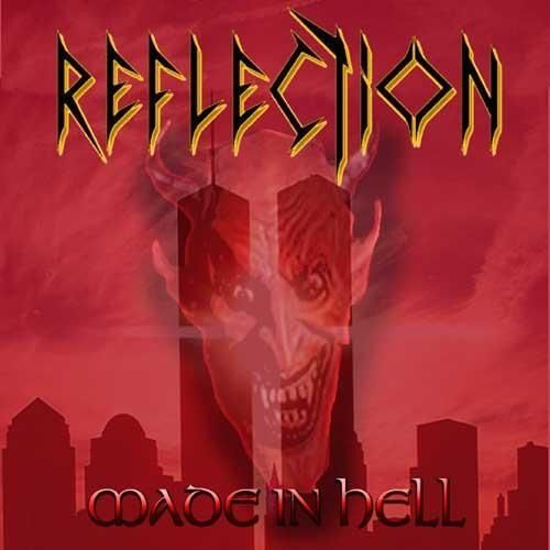 Reflection - Made In Hell (2004)