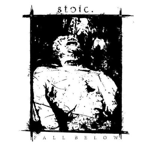 stoic. - Fall Below (2016)