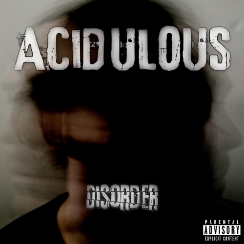 Acidulous - Disorder (2017)