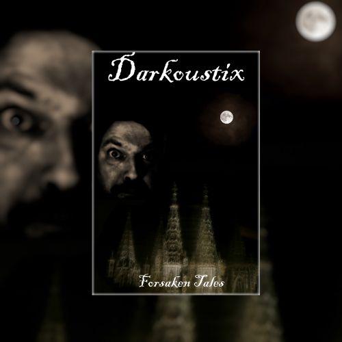 Darkoustix - Forsaken Tales (2017)
