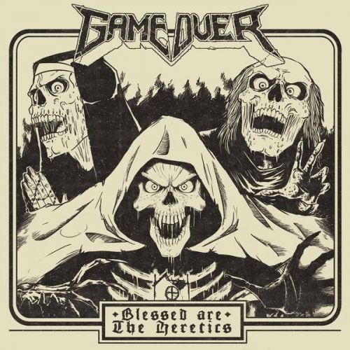 Game Over - Blessed Are The Heretics [ep] (2017)