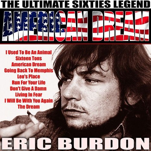 Eric Burdon - American Dream [Compilation] (2017)
