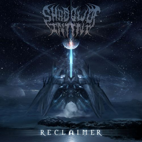 Shadow of Intent - Reclaimer (2017)