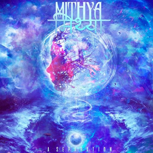 Mithya - A Separation [EP] (2017)