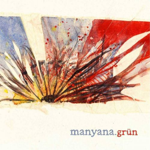 Grün - Manyana (2017)