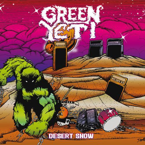 Green Yeti - Desert Show (2017)