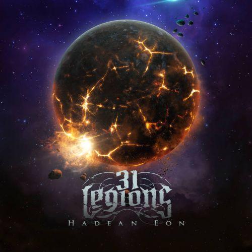 31 Legions - Hadean Eon (2017)