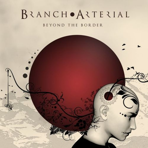 Branch Arterial - Beyond The Border (2017)