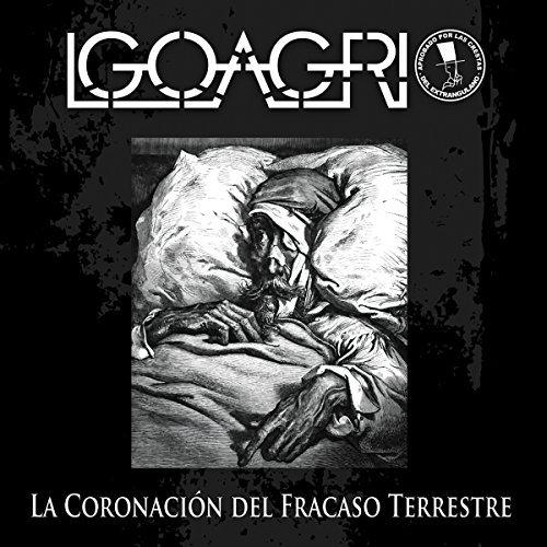 Igoagrio - La Coronación del Fracaso Terrestre (2017)