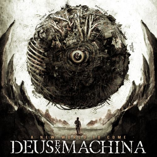 Deus Ex Machina - A New World To Come (2017)