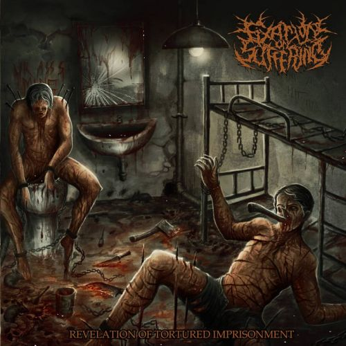 Fixation On Suffering - Revelation Of Tortured Imprisonment (2017)