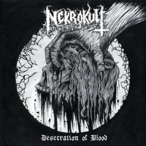 Nekrokult - Desecration of Blood (2017)
