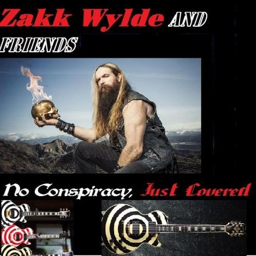 Zakk Wylde - No Conspiracy, Just Covered (2017)