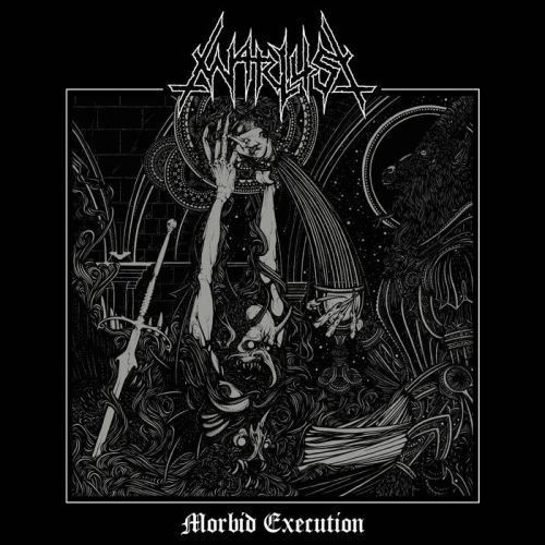 Warlust - Morbid Execution (2017)