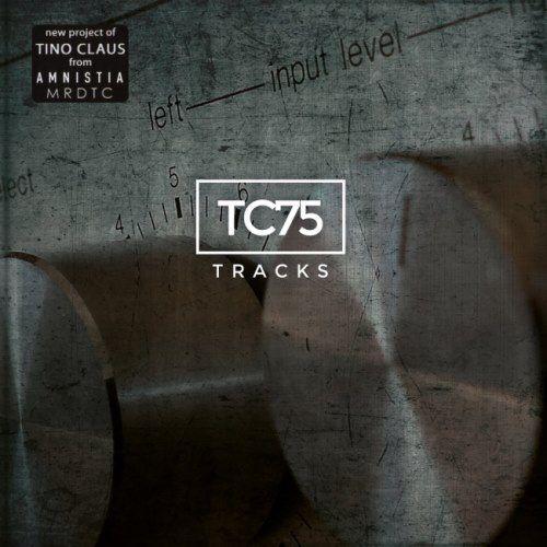TC75 - Тrасks (2017)