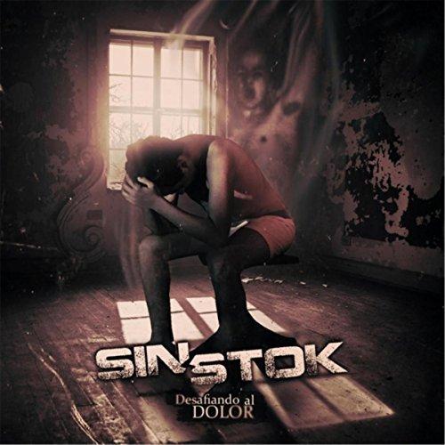 Sinstok - Desafiando al Dolor (2017)