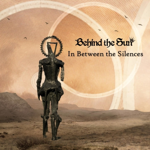 Behind the Sun - In Between the Silences (2017)