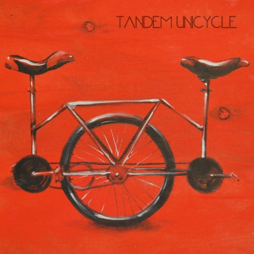 Tandem Unicycle - Tandem Unicycle (2017)