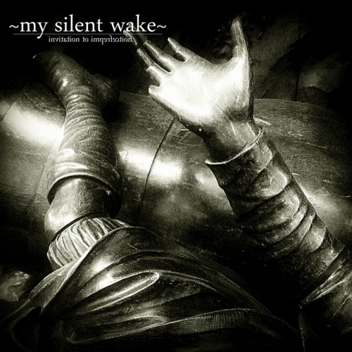 My Silent Wake - Invitation to Imperfection (2017)