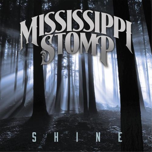 Mississippi Stomp - Shine (2017)