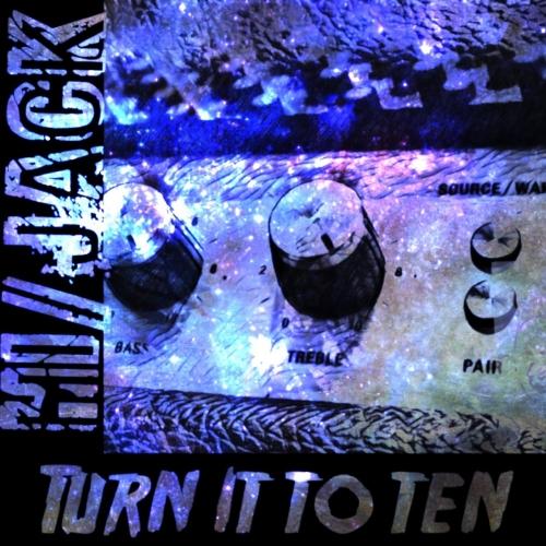 Hi/Jack - Turn It to Ten (2017)