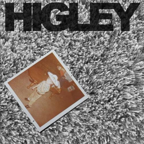Higley - Higley (2017)
