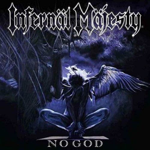 Infernäl Mäjesty - No God (2017)