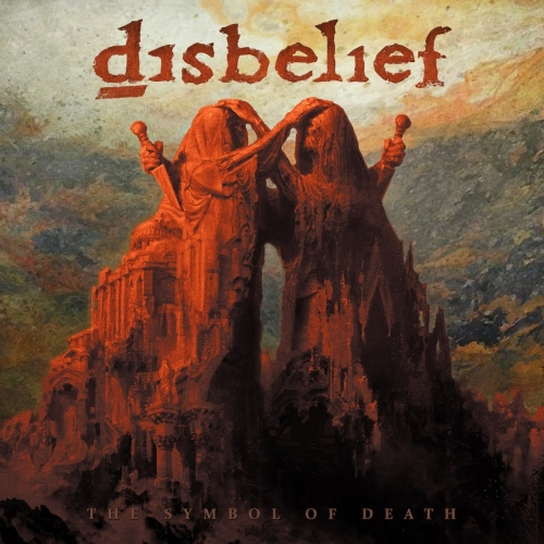 Disbelief - The Symbol of Death (2017)