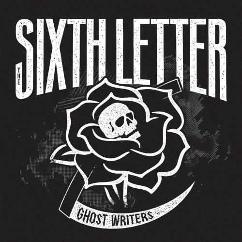 The Sixth Letter - Ghost Writers (2017)