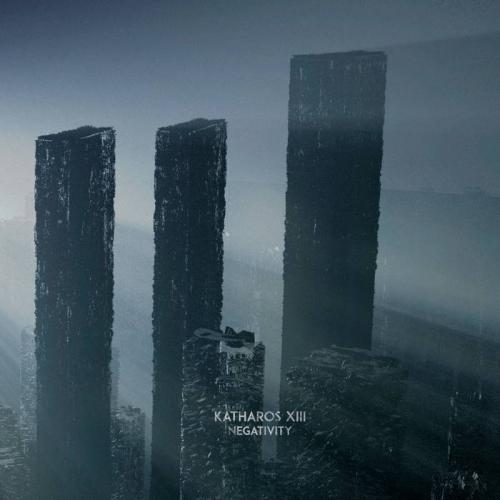 Katharos XIII - Negativity (2017)