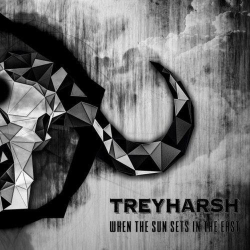 Treyharsh - When the Sun Sets in the East (2017)