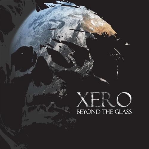 Xero - Beyond the Glass (2017)