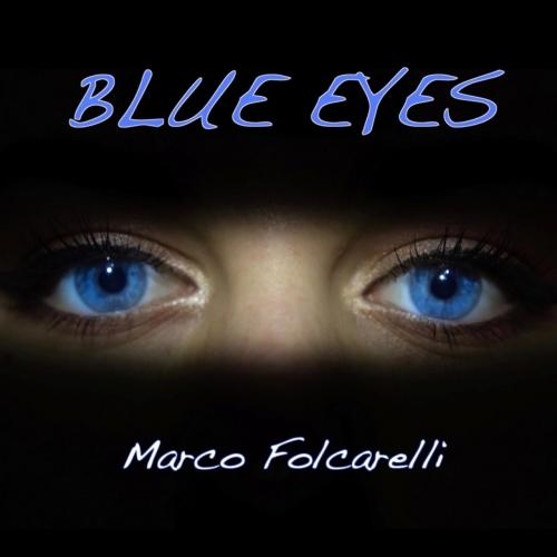 Marco Folcarelli - Blue Eyes (2017)