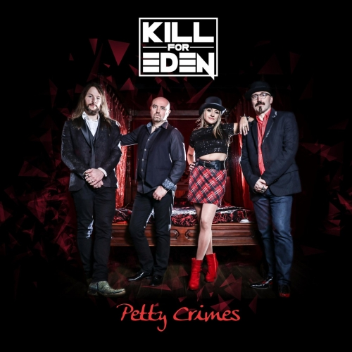 Kill for Eden - Petty Crimes (2017)