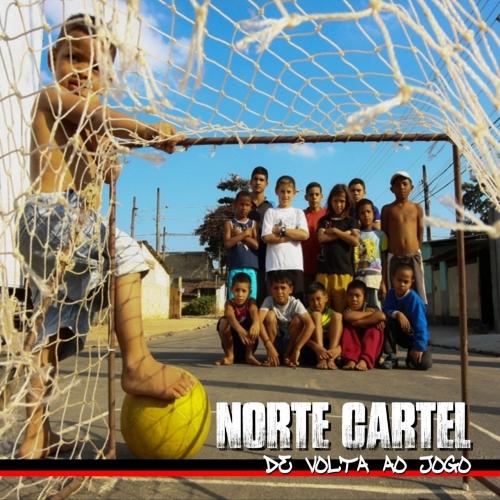 Norte Cartel - De Volta ao Jogo (2017)