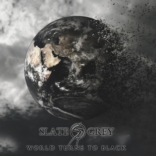 Slate Grey - World Turns to Black (2017)