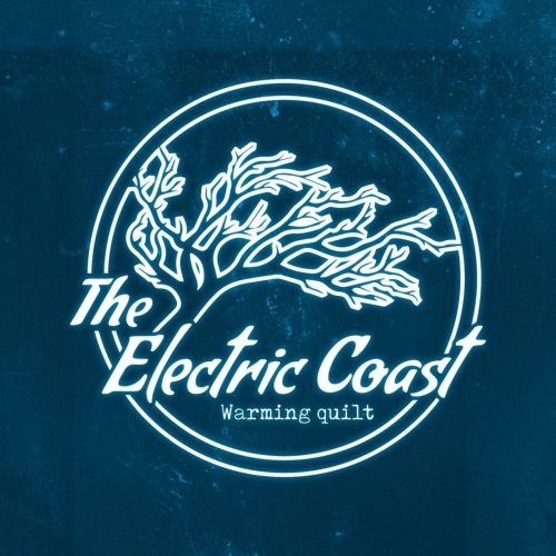 The Electric Coast - Warming Quilt (2017)