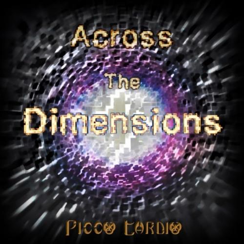 Picco Tardio - Across the Dimensions (2017)