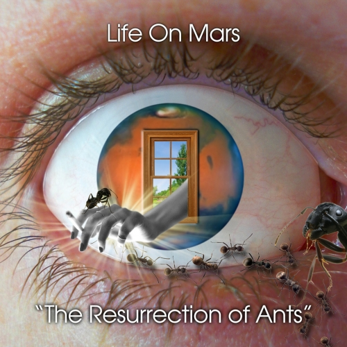 Life On Mars - The Resurrection of Ants (2017)