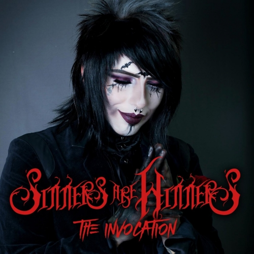 Sinners Are Winners - The Invocation (2017)