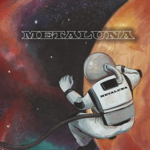 Metaluna - Metaluna (2017)