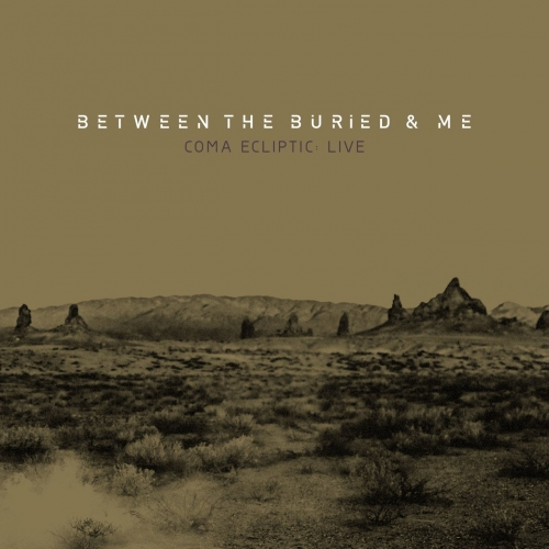 Between The Buried And Me - Coma Ecliptic: Live (2017)